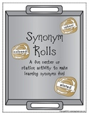 Synonym Rolls Reading Center or Station Activity