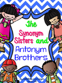 Synonym Sisters and Antonym Brothers Mini Unit