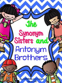 Synonym Sisters and Antonym Brothers Mini Unit