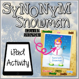 Synonym Snowman Activity for the iPad {FREEBIE}