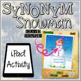 iPad Synonym Snowman Activity {FREEBIE}