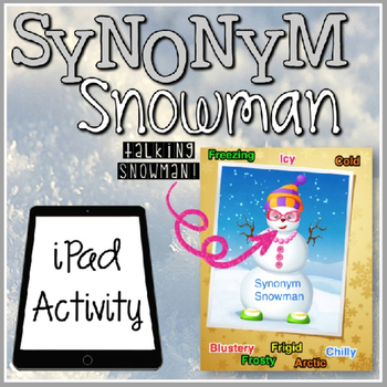 iPad Synonym Snowman Activity {FREEBIE}