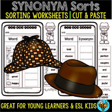 Synonym Sorts | Cut and Paste Worksheets