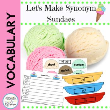 Synonyms: Synonym Sundaes Vocabulary