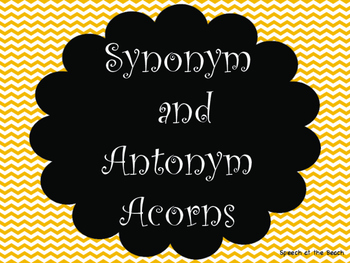 Synonym and Antonym Acorns