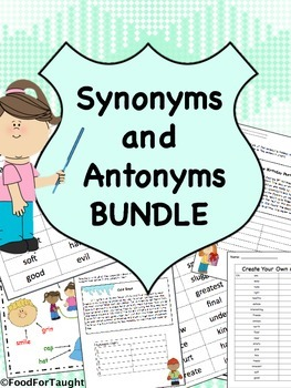 Synonyms and Antonyms Activities by Food for Taught | Teachers Pay ...