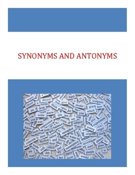 Synonym and Antonym Activities with Answers