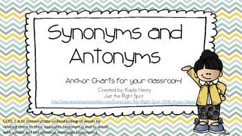 Synonym and Antonym Anchor Charts L.4.5c