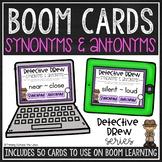 Synonym and Antonym BOOM Cards™