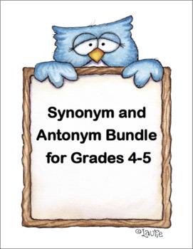 Synonym and Antonym Bundle for Grades 4-5