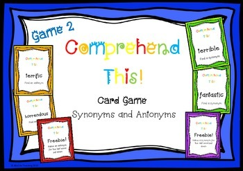 Synonym and Antonym Comprehension This! Card Game 2
