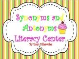 Synonym and Antonym Literacy Center