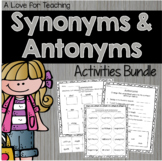 Synonyms and Antonyms Bundle {Digital Resource}