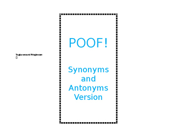 Synonym and Antonym POOF Game