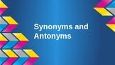 Synonym and Antonym Presentation