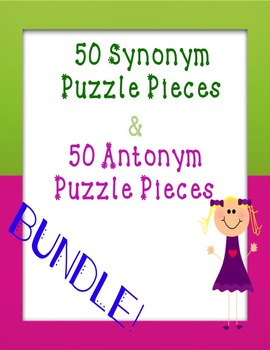 Synonym and Antonym Puzzle Piece Game **BUNDLE**