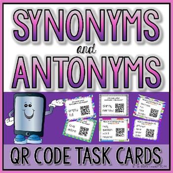 Synonym and Antonym QR Code Self Checking Task Cards