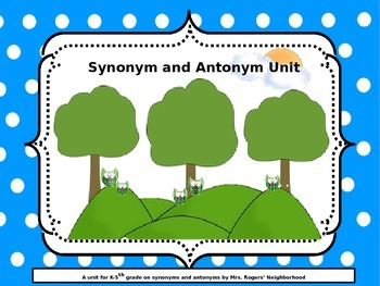 Synonym and Antonym Unit