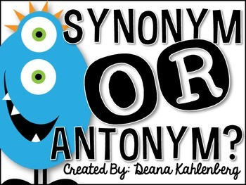 Synonym or Antonym? {Games and Sorting Activities}