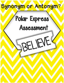 Synonym or Antonym? - Polar Express Assessment