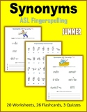 Synonyms (ASL Fingerspelling) - Summer