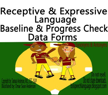Synonyms & Antonyms Baseline Data  & Progress Check Forms