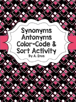 Synonyms Antonyms Color-Code Sort