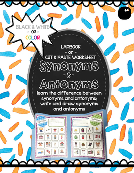 Synonyms & Antonyms Flip-It Activity (lapbook or worksheet options)