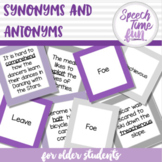 Synonyms and Antonyms For Older Students