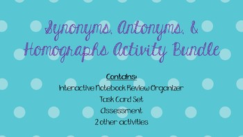 Synonyms, Antonyms, & Homographs Activities, Task Cards, and Assessments Bundle