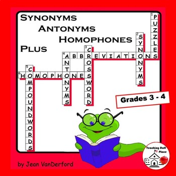 Synonyms, Antonyms, Homophones Early Finishers CROSSWORD PUZZLES | Gr 3-4 LISTS