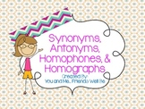 Synonyms, Antonyms, Homophones, and Homographs