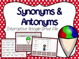 Synonyms & Antonyms Interactive Google Slides (for use with Google Classroom)