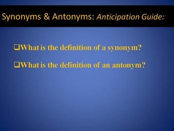 Synonyms & Antonyms Power Point Presentation
