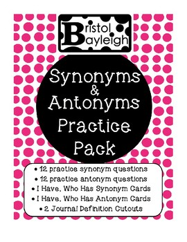 Synonyms & Antonyms Practice Questions and I Have Who Has