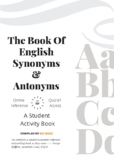 Synonyms. Antonyms. Student Activity Book. Academic Vocabu