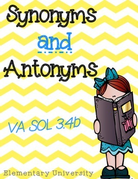 Synonyms & Antonyms TEI Questions  Worksheet SOL 3.4b & CCSS