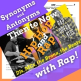 Synonyms and Antonyms Passage with Worksheets Using Hip Hop History, Rap Song #2