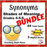 Synonyms – BUNDLE Shades of Meaning ... 3 Decks ... Plus DIGITAL DECKS, Gr 4-5-6