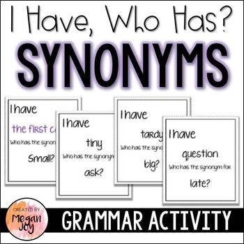 Synonyms:  I Have/Who Has?  Grammar Game