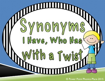 Synonyms I Have, Who Has - With a Twist