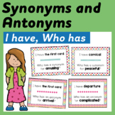 Synonyms and Antonyms I have, Who has