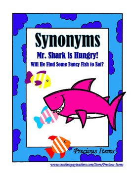 Synonyms - Mr. Shark is Hungry!  Will He Find Some Fancy F