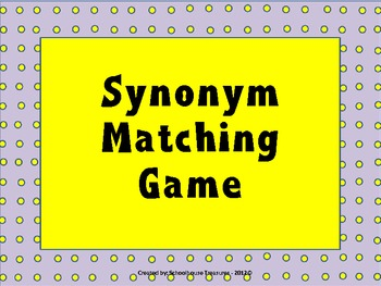 Synonyms, Synonyms, Synonyms!  - 3 Activities in One Pack!