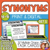Synonyms Task Cards: 32 Multiple Choice Cards for Grades 4-6 SET 1