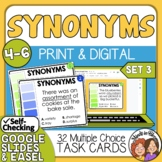 Synonyms Task Cards: 32 Multiple Choice Cards for Grades 4-6 SET 3