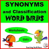 Synonyms & Word Classification ... WORD BIRDS ... Vocabulary  Gr. 4-5 CORE