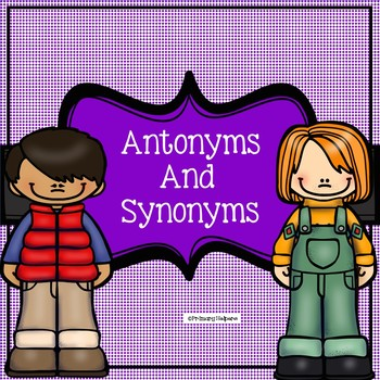 Synonyms and Anotonyms Powerpoint