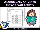 Synonyms and Antonyms Cut and Paste Activity