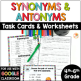 Synonyms and Antonyms Worksheets and Task Cards